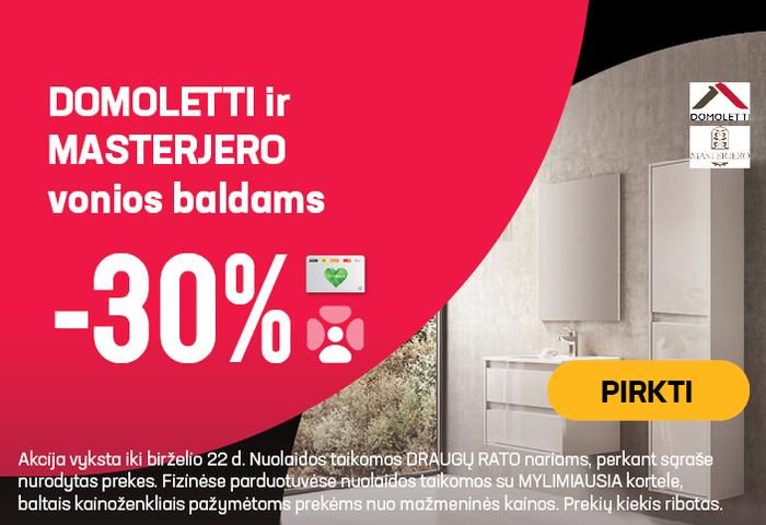 DOMOLETTI ir MASTERJERO vonios baldams -30 %