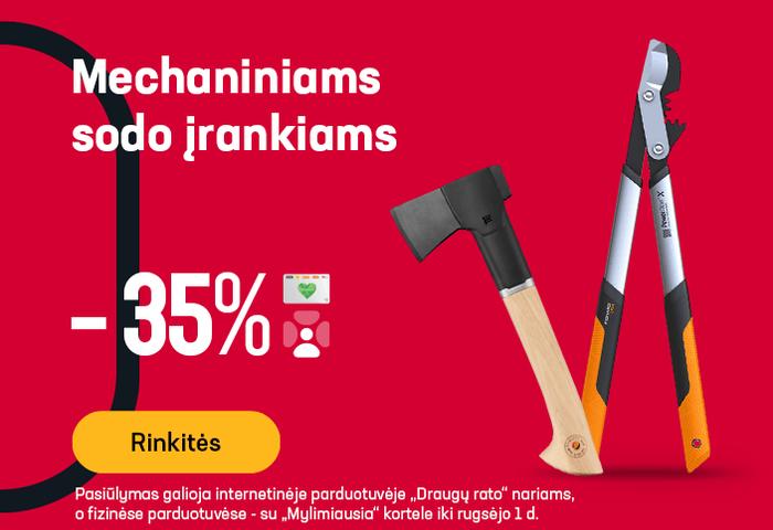 Mechaniniams sodo įrankiams -35 %
