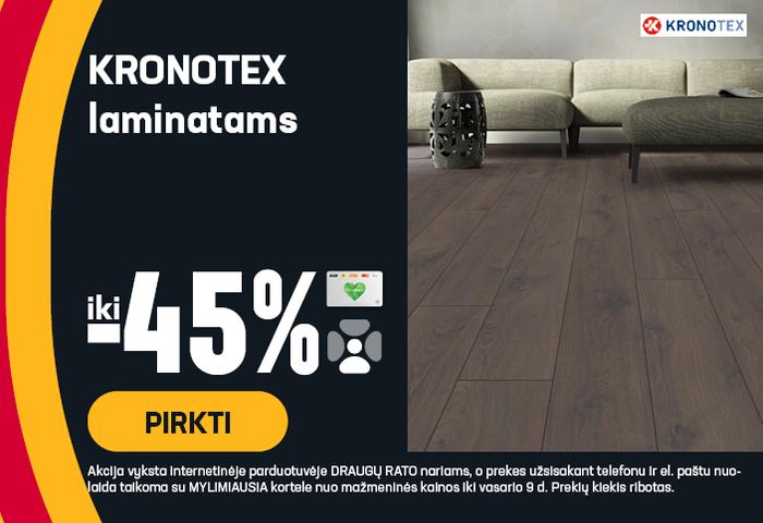 KRONOTEX laminatams iki -45 %